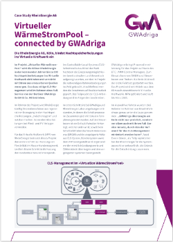 """GWAdriga CaseStudy CLS-Management Projekt """"Virtueller WärmeStromPool"""" der RheineEnergie AG"""